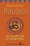EL SUEÑO DE LA SERPIENTE. BOUDICA IV