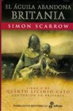 SCARROW, 5 EL AGUILA ABANDONA BRITANIA
