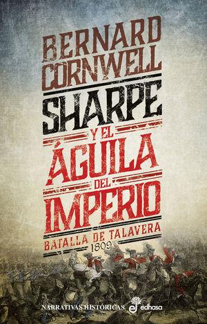 SHARPE 8: SHARPE Y EL AGUILA DEL IMPERIO