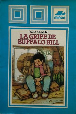 LA GRIPE DE BUFFALO BILL