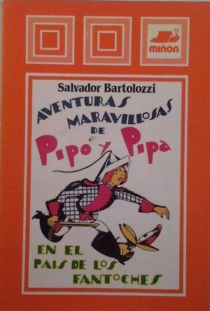 AVENTURAS DE PIPO Y PIPA EN EL PAIS DE LOS FANTOCHES