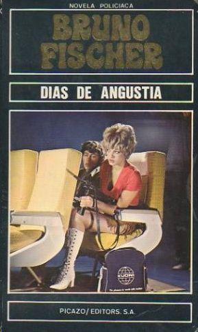 DÍAS DE ANGUSTIA
