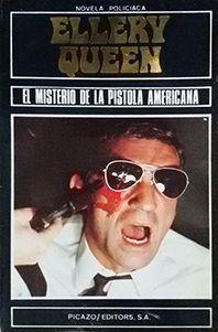 EL MISTERIO DE LA PISTOLA AMERICANA