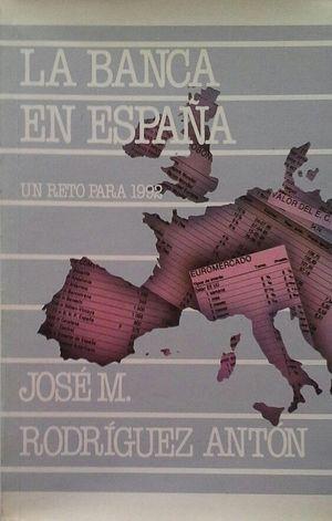 LA BANCA EN ESPAÑA