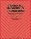 TRABAJO,INDIVIDUO Y SOCIEDAD:PERSPECTIVAS PSICOLSOCIOLOGICAS SOBRE EL