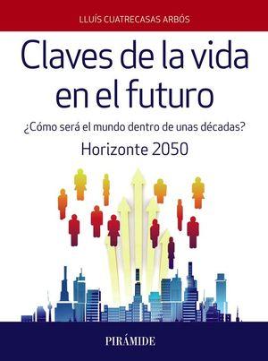 CLAVES DE LA VIDA EN EL FUTURO