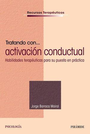 TRATANDO CON... ACTIVACIÓN CONDUCTUAL
