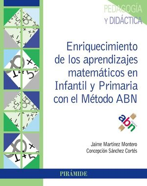 ENRIQUECIMIENTO DE LOS APRENDIZAJES MATEM�TICOS EN INFANTIL Y PRIMARIA CON EL M�