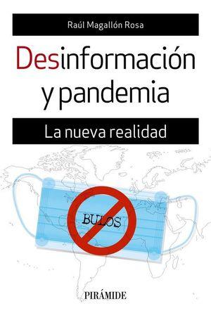 DESINFORMACIÓN Y PANDEMIA. LA NUEVA REALIDAD