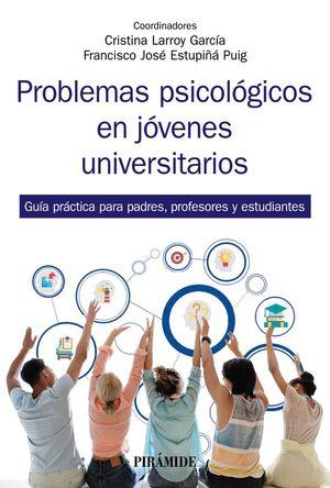 PROBLEMAS PSICOLÓGICOS EN JOVENES UNIVERSITARIOS