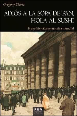 ADIÓS A LA SOPA DE PAN, HOLA AL SUSHI