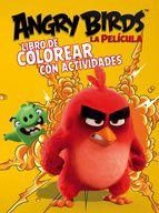 LIBRO DE COLOREAR CON ACTIVIDADES (ANGRY BIRDS. ACTIVIDADES)