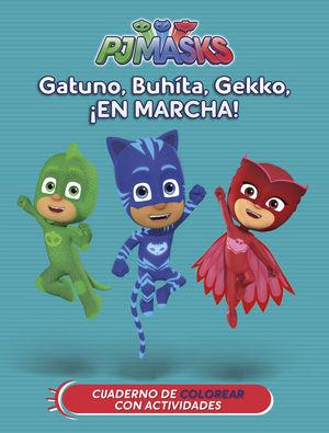 PJMASKS: GATUNO, BUHÍTA, GEKKO, ¡EN MARCHA!