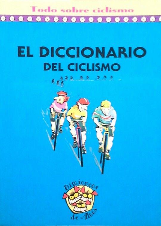 EL DICCIONARIO DEL CICLISMO
