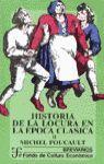 HISTORIA DE LA LOCURA EN LA ÉPOCA CLÁSICA- TOMOS I Y II