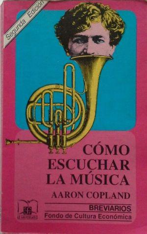 CÓMO ESCUCHAR LA MUSICA