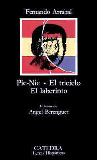 PIC-NIC; EL TRICICLO; EL LABERINTO