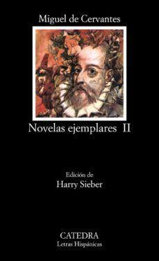 NOVELAS EJEMPLARES - TOMO II