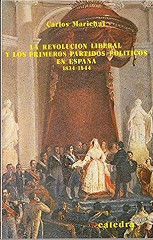 LA REVOLUCIÓN LIBERAL Y LOS PRIMEROS PARTIDOS POLÍTICOS EN ESPAÑA 1834-1844