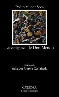 VENGANZA DE DON MENDO, LA