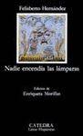NADIE ENCENDIA LAMPARAS