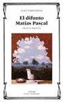 DIFUNTO MATIAS PASCAL,EL