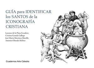 GUÍA PARA IDENTIFICAR LOS SANTOS DE LA ICONOGRAFÍA CRISTIANA