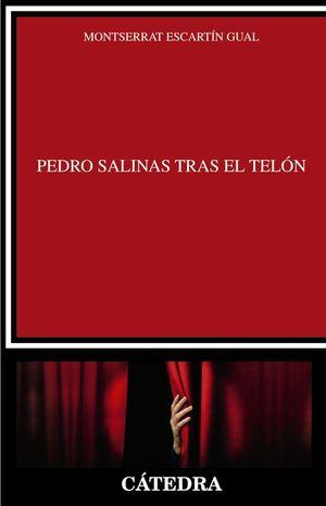 PEDRO SALINAS TRAS EL TELÓN