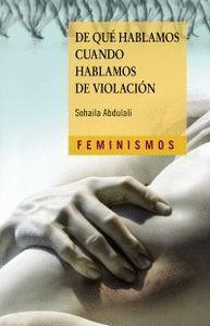 DE QUÉ HABLAMOS CUANDO HABLAMOS DE VIOLACIÓN