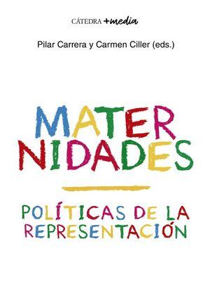 MATERNIDADES. POLÍTICAS DE LA REPRESENTACIÓN