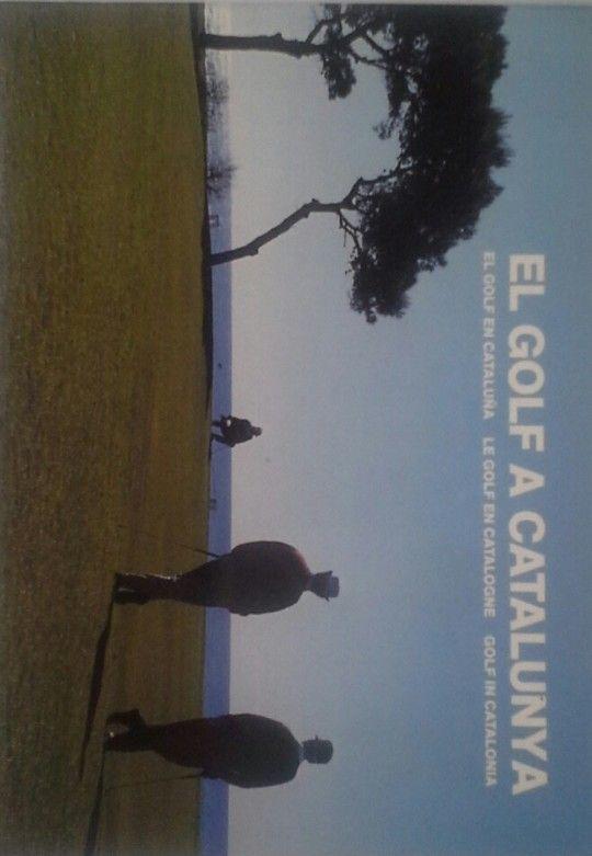 GOLF A CATALUNYA/EL