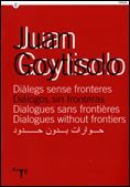 JUAN GOYTISOLO. DIÀLEGS SENSE FRONTERES