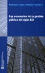 ESCENARIOS DE LA GESTIÓN PÚBLICA DEL SIGLO XXI/LOS