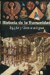 HISTORIA DE LA HUMANIDAD - EGIPTO Y GRECIA ANTIGUA