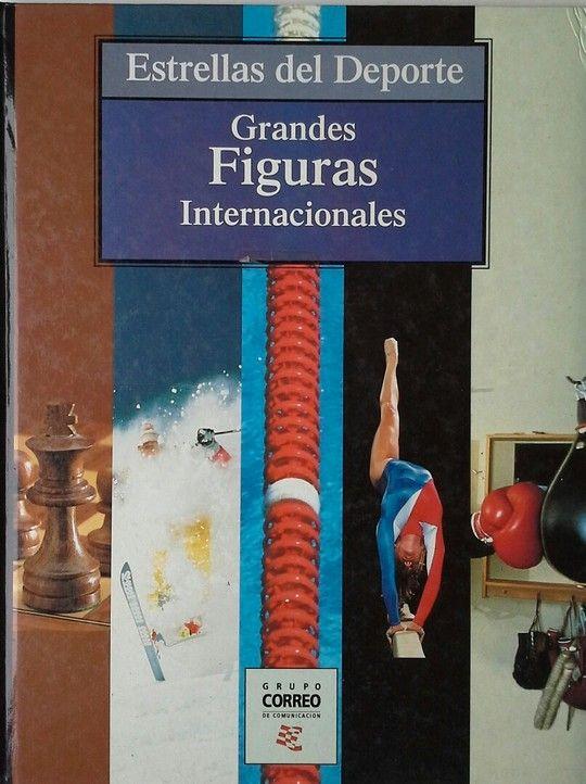GRANDES FIGURAS INTERNACIONALES  ESTRELLAS DEL DEPORTE