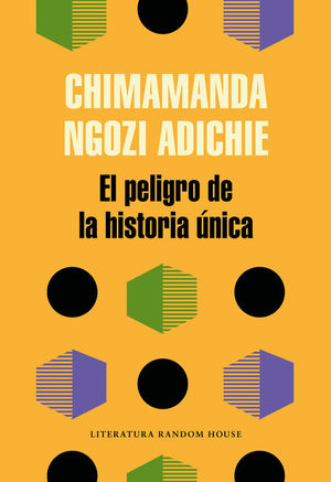 EL PELIGRO DE LA HISTORIA ÚNICA