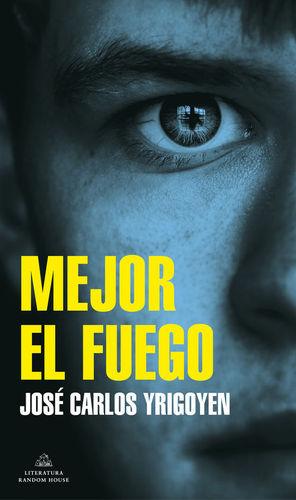 MEJOR EL FUEGO