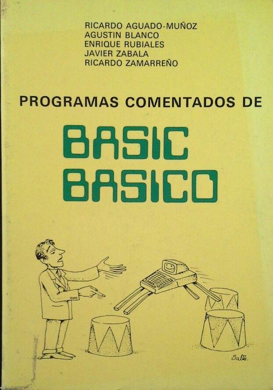 PROGRAMAS COMENTADOS DE BASIC BÁSICO