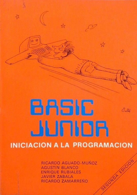 BASIC JUNIOR. INICIACIÓN A LA PROGRAMACIÓN