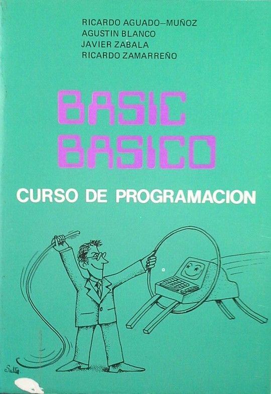 BASIC BÁSICO. CURSO DE PROGRAMACIÓN