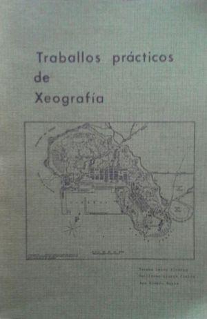 TRABALLOS PRÁCTICOS DE XEOGRAFIA