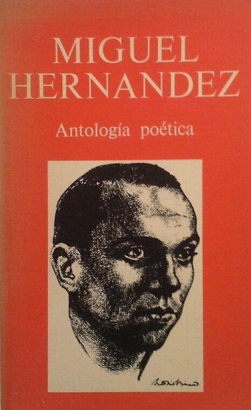 ANTOLOGÍA POÉTICA DE MIGUEL HERNÁNDEZ