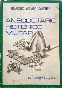 ANECDOTARIO HISTÓRICO MILITAR