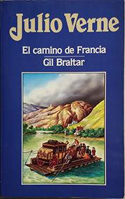 CAMINO DE FRANCIA, EL. GIL BRALTAR