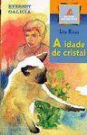 A IDADE DE CRISTAL