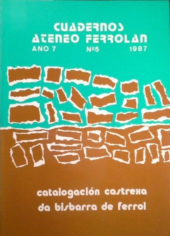 CADERNOS ATENEO. CATALOGACIÓN CASTREXA DA BISBARRA DE FERROL