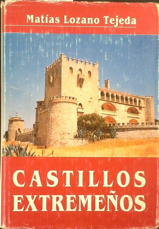 CASTILLOS EXTREMEÑOS