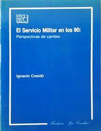 SERVICIO MILITAR EN LOS 90, EL