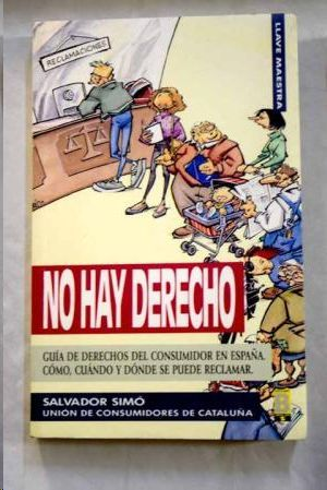 NO HAY DERECHO