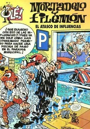 ATASCO DE INFLUENCIAS, EL. OLE MORTADELO (GS)